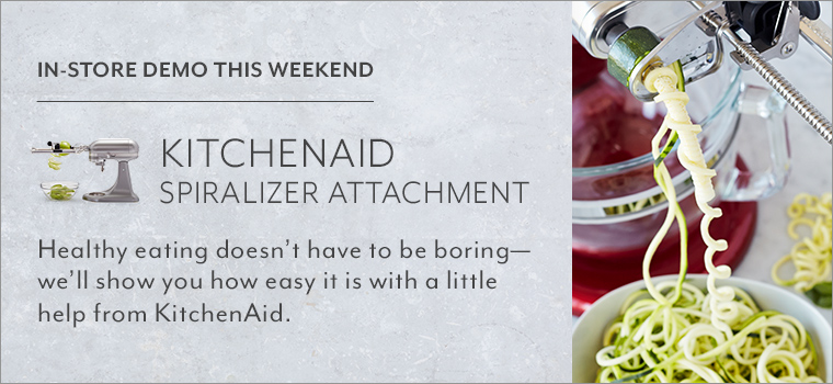 In store demo this weekend KitchenAid Spiralizer Attachment. Healthy eating doesn't have to be boring, we'll show you how easy it is with a little help from KitchenAid.