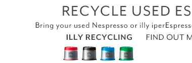 Nespresso Capsule Recycling: Now you can recycle your used illy iperEspresso capsules at any of our stores. Just bring them in and we'll do the rest. Plus,we'll make you a free coffee drink as our way of saying thanks. Find out more.