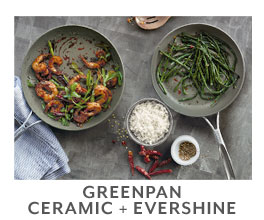 Greenpan Ceramic plus Evershine.